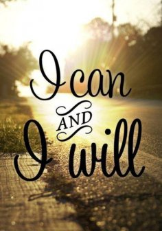 I Can And I Will Funny & Inspirational Photos